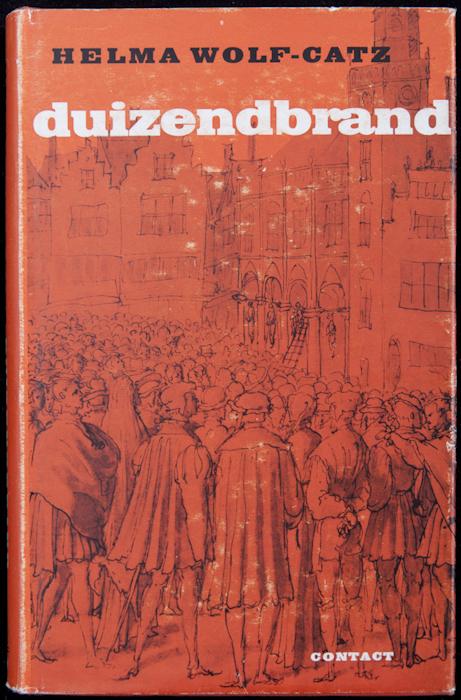 Duizendbrand. Contact, Amsterdam, 1962.