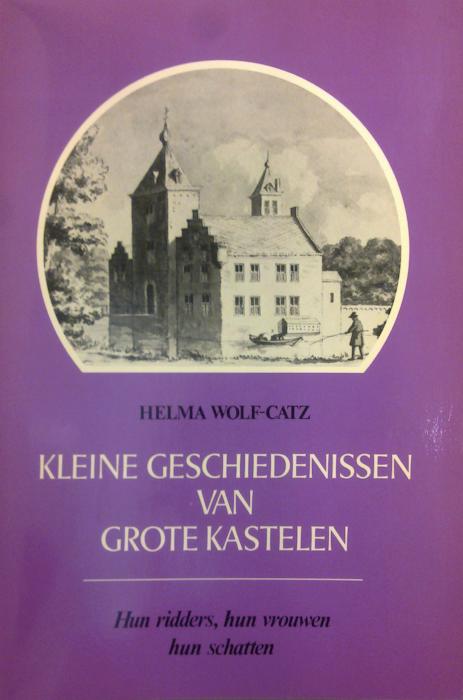 Kleine geschiedenissen van grote kastelen: hun ridders, hun vrouwen, hun schatten. Sijthoff, Leiden, 1976. Derde, vermeerderde druk van het kastelenboek uit 1965.
