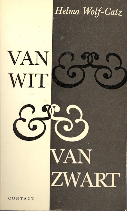 Van wit & van zwart. Contact, Amsterdam, 1967.
