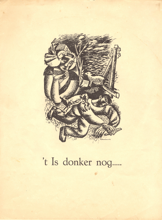 't Is donker nog…. Breughel, Amsterdam, 1945.  De niet bewaard gebleven eerste uitgave van deze 'rijmprent' werd in 1944 door Helma in handschrift vermenigvuldigd en clandestien in eigen beheer uitgegeven. De omslagillustratie is van een niet geïdentificeerde 'Lammers'.