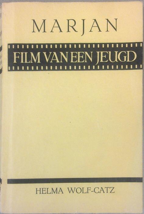 Marjan: de film van een jeugd. Van Dishoeck, Bussum, 1934.